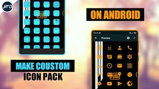 Make your own Custom Icon pack on any Android phone | AshTech Galaxy