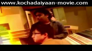 Kochadaiyaan - Kochadaiyaan Background Music Recording with AR Rahman