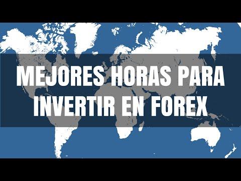 Mejores Horas Para Invertir en Forex