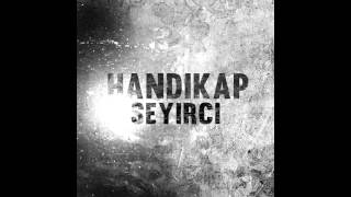 Handi - Seyirci [Official Audio]