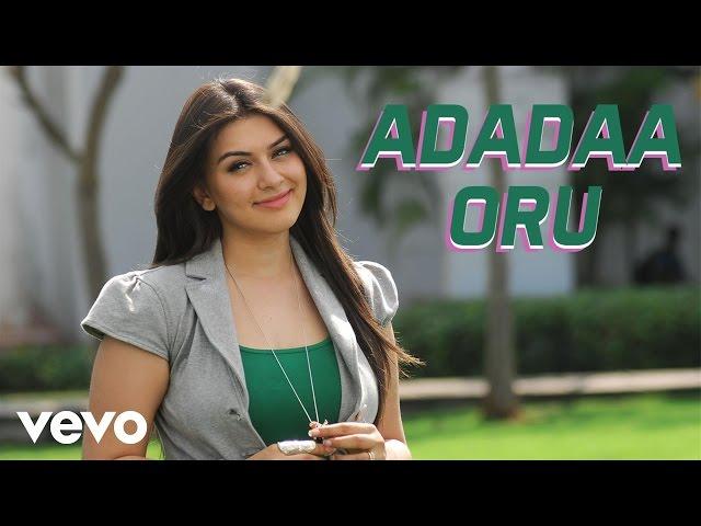 Oru Kal Oru Kannadi - Adadaa Oru Video | Udhayanidhi, Hansika