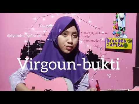 Virgoun - Bukti (cover) by Dyandra Zafira