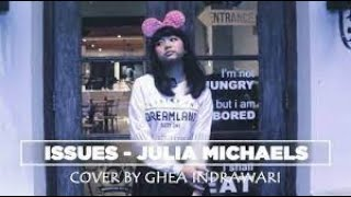 download lagu Issues - Julia Michaels  Cover By Ghea Indrawari gratis