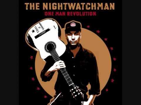 The Nightwatchman - Gone Like Rain
