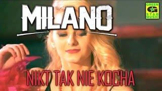 Milano - Nikt tak nie kocha (Al-Kalim remix)