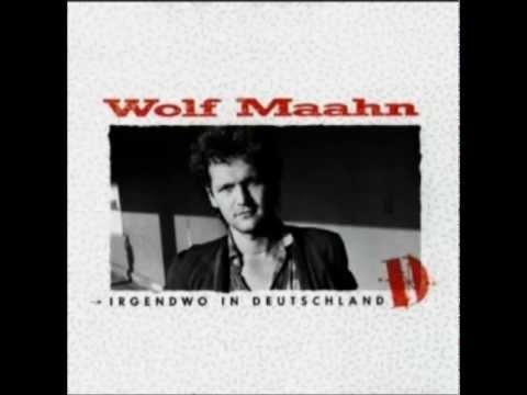 Wolf Maahn - Uhh Mdchen