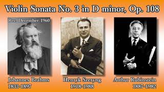 Brahms: Violin Sonata No. 3, Szeryng & Rubinstein (1960) ブラームス ヴァイオリンソナタ第3番 シェリング&ルービンシュタイン