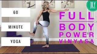 Power Vinyasa Yoga - 60 Min. Full Body Flow (Hips, Quads, Side Body, Core).