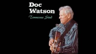 Watch Doc Watson Blues Stay Away From Me video