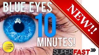 ? GET BLUE EYES IN 10 MINUTES! SUBLIMINAL AFFIRMATIONS BOOSTER! RESULTS NOW! CHANGE YOUR EYE COLOR!