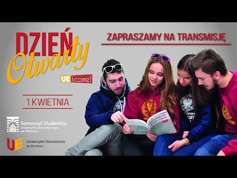 Dzień Otwarty Uniwersytetu Ekonomicznego We Wrocławiu 01.04.2016 Część 1