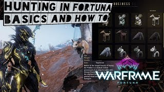 Warframe How to Hunt in Fortuna!