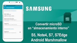 Note 4, S7 y S7 Edge - Usar microSD Como Memoria Interna (No Root)