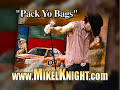"Mikel Knight - ""PACK YO BAGS"" [Country Rap King CD] MTV's BUCKWILD Tv"