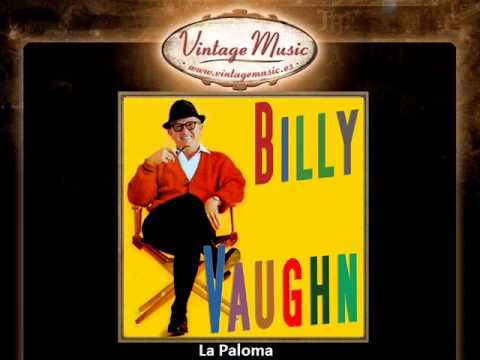 Billy Vaughn -- La Paloma