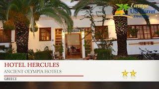 Hotel Hercules - Ancient Olympia Hotels, Greece