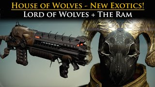 Destiny - House of Wolves New Exotics! - Lord of Wolves, The Ram!