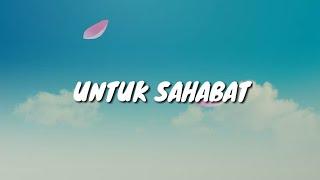 Lagu PERPISAHAN sekolah | UNTUK SAHABAT - DEOVA Band | 2018
