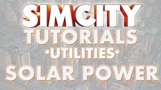SimCity 2013 Tutorial - SOLAR POWER