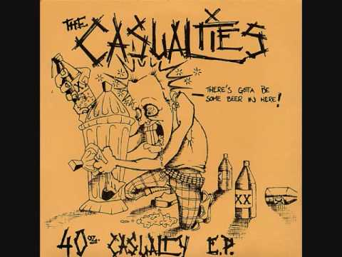 Casualties - Drinking Is Our Way Of Life
