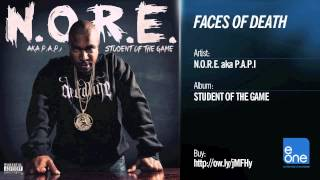 N.O.R.E. aka P.A.P.I. Faces of Death