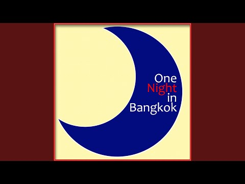 One Night in Bangkok (Originally Performed By Murray Head) (Karaoke Version)