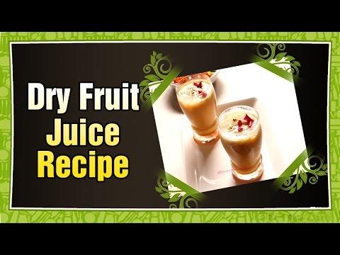 Dry Fruit Juice | Aaha Emi Ruchi | Healthy Recipes