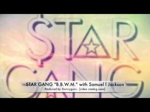 Donnyguns ft Star Gang & Samuel L. Jackson