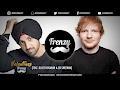 VALENTINES FRENZY (feat. Diljit Dosanjh & Ed Sheeran) | DJ FRENZY | Latest Punjabi Songs 2017
