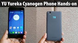 Yu Yureka Unboxing & Hands-on Review Micromax made Cyanogen Phone