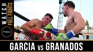 Garcia vs Granados FULL FIGHT: April 20, 2019 - PBC on FOX