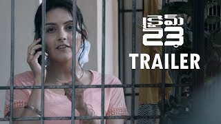 Crime 23 Movie Telugu Trailer #01 | Arun Vijay | Arivazhagan | Vishal Chandrashekhar