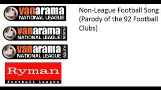 Non-League Football Song (Parody of the 92 Football Clubs)