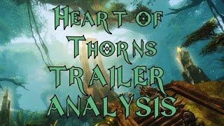 Guild Wars 2 Heart of Thorns Trailer ANALYSIS