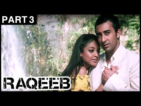 Raqeeb Hindi Movie | Part 3 | Jimmy Shergill, Sharman Joshi, Tanushree Dutta | Latest Hindi Movies