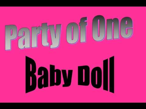 Baby Doll - Party of One