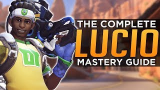 Overwatch: The COMPLETE Lucio Mastery Guide