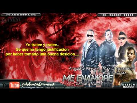 Me Enamore Remix Con Letra Oficial - Angel & Khriz Ft. Tito El Bambino, Elvis Crespo   2011 video