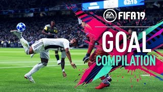 FIFA 19 | GOAL COMPILATION ft. Scorpion Kick