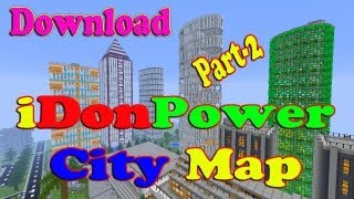 Minecraft iDonPower City Map Download Part-2