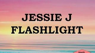 cover dan lirik jessie j   flashlight