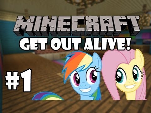 Minecraft - Get Out Alive! Part 1 | My Little Pony: FiM Adventures!