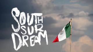 South Sur Dream