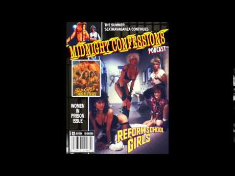 Best of Midnight Confessions Podcast: Bad Girls Dormitory (1986)