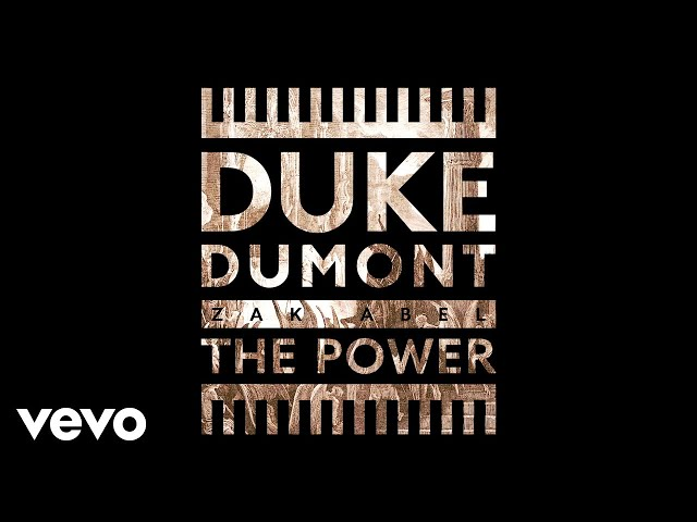 Duke Dumont - The Power (Audio) ft. Zak Abel thumbnail