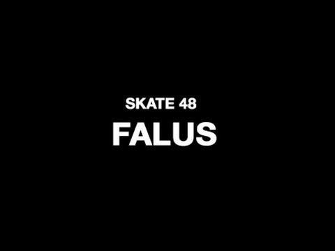 Falus - SKATE48 2014