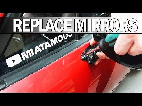 MX5 NA Miata - How to replace your side mirrors