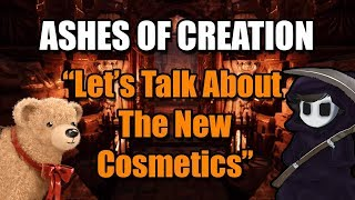 """Ashes of Creation - """"Let's talk about the new cosmetics..."""""""