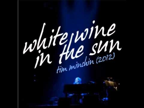 White Wine in the Sun- Tim Minchin (album version)