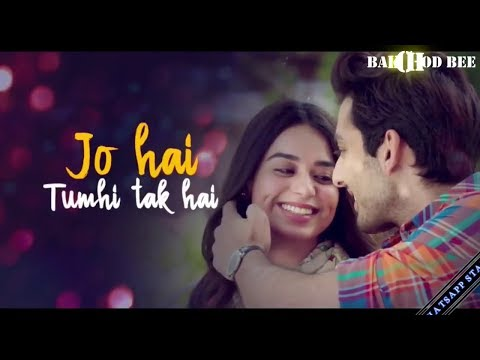 Romantic whatsapp status song video | romantic status 2018